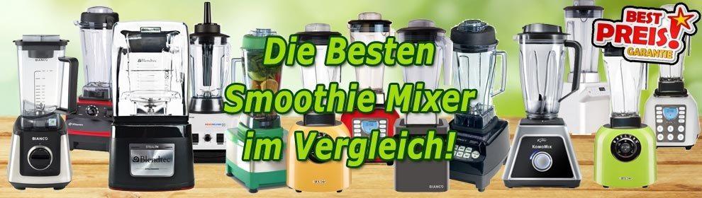 Smoothie Mixer & Hochleistungsmixer im Vergleich mit Beratung & Test