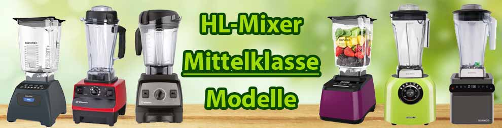 HL Standmixer Mittelklasse Modelle