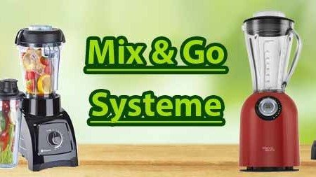 Standmixer - Mix & Go Systeme