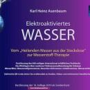 Elektroaktiviertes-Wasser-Vom-Heilenden-Wasser-aus-der-Steckdose-zur-Wasserstoff-Therapie